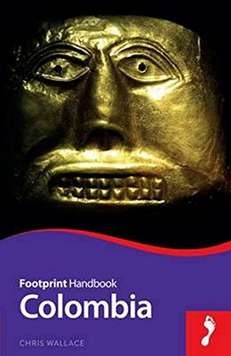 9781910120309: Colombia (Footprint Handbook)