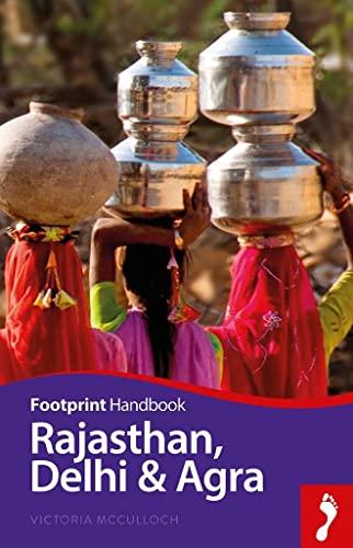 9781910120583: Rajasthan, Delhi & Agra Handbook (Footprint - Handbooks)