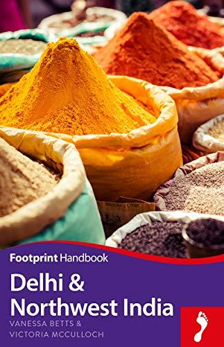 9781910120866: Delhi & Northwest India (Footprint Handbook)