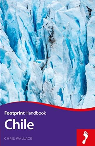 9781910120958: Chile Handbook (Footprint Handbooks)