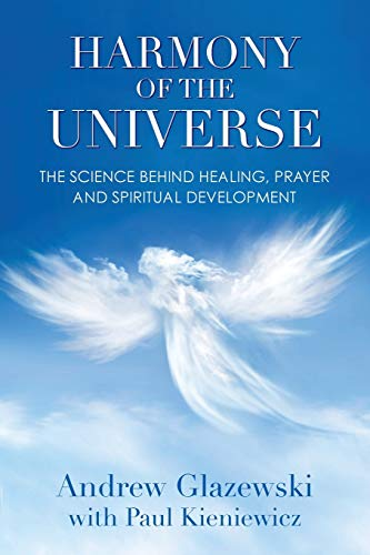Harmony of the Universe: The Science Behind: Andrew Glazewski
