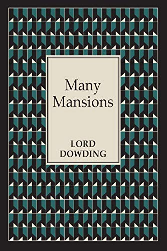Many Mansions: Dowding, Lord