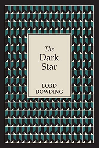 The Dark Star (Paperback): Lord Dowding