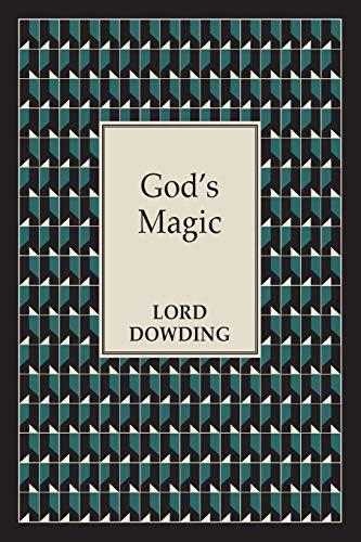 God s Magic (Paperback): Lord Dowding