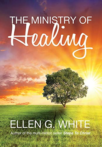 9781910121719: The Ministry of Healing