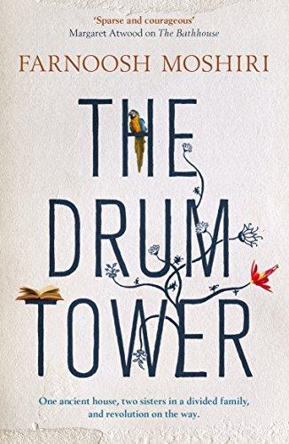 The Drum Tower: Farnoosh Moshiri