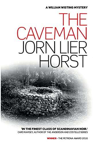 The Caveman (William Wisting Mystery): Jorn Lier Horst