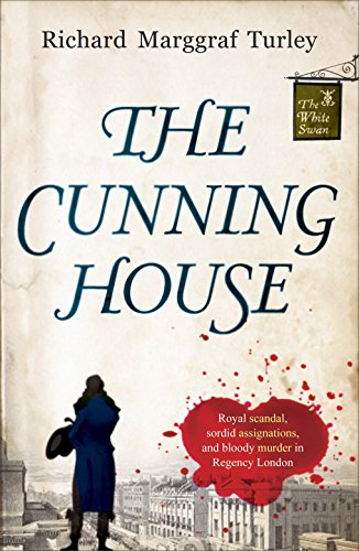 The Cunning House: Richard Marggraf Turley