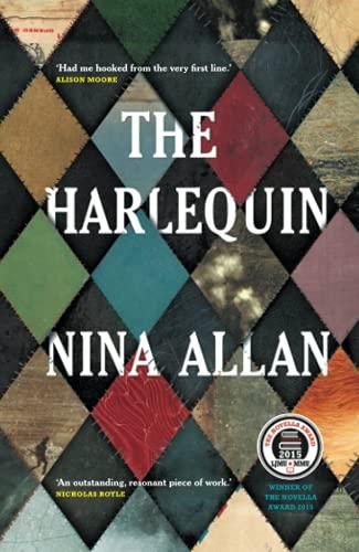 9781910124383: The Harlequin: Winner of the Novella Award 2015