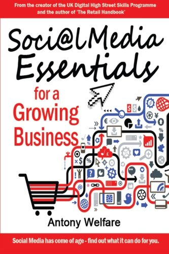 9781910125977: Social Media Essentials for a Growing Business