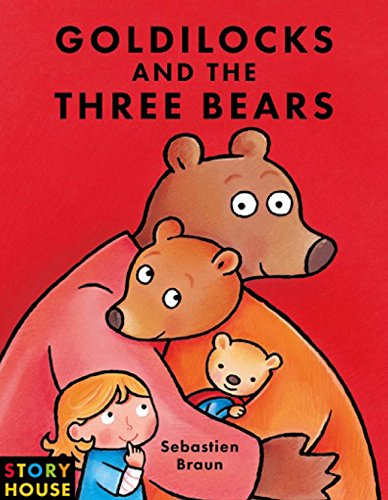 9781910126455: Goldilocks and the Three Bears (A Story House Book)