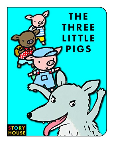 The Three Little Pigs (Story House Board Books): Bolam, Emily