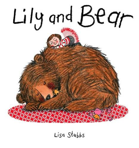 9781910126752: Lily and Bear