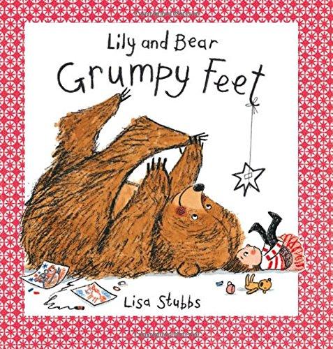 9781910126769: A Grumpy Feet (Lily and Bear)