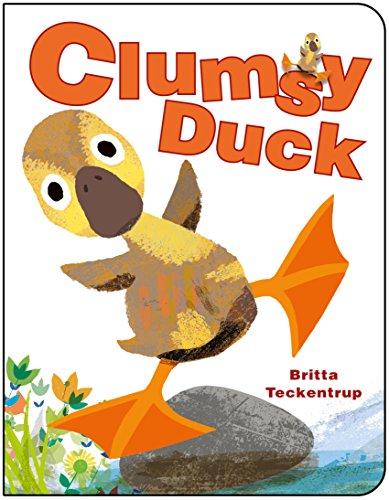 Clumsy Duck: Britta Teckentrup