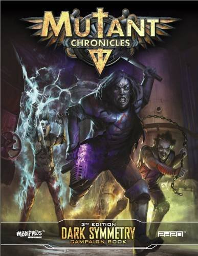 9781910132265: Mutant Chronicles Dark Symmetry Campaign