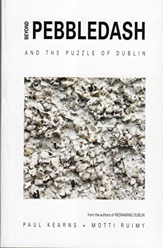 9781910140031: Beyond Pebbledash: ...And the Puzzle of Dublin