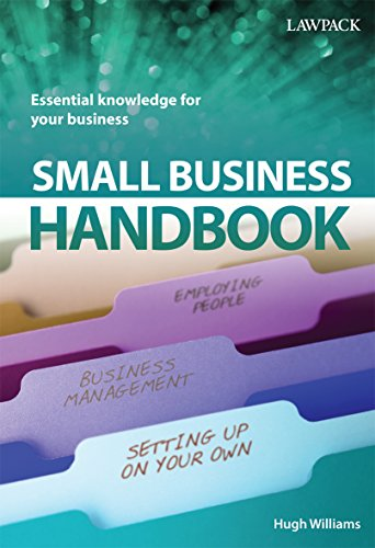 Small Business Handbook: Essential Knowledge for Your Business: Williams, H. M.