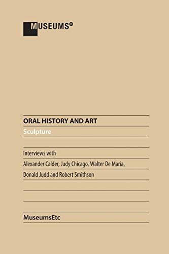 9781910144657: Oral History and Art: Sculpture