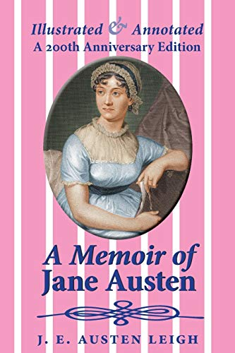 9781910146293: A Memoir of Jane Austen (illustrated and annotated): A 200th anniversary edition