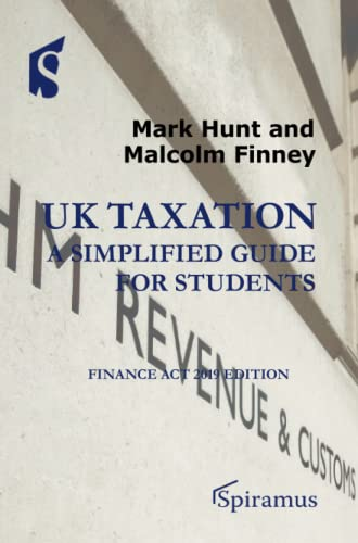9781910151815: UK Taxation 2019: A Simplified Guide for Students: Finance Act Edition: Finance Act 2019 edition