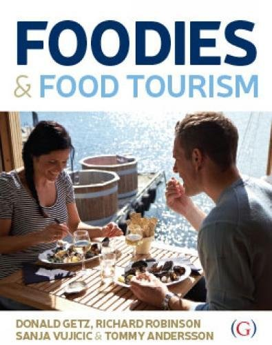 9781910158005: Foodies and Food Tourism