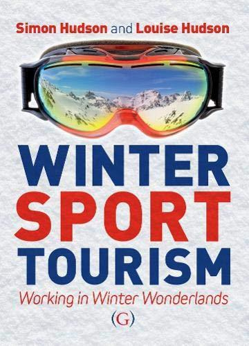 9781910158395: Winter Sport Tourism: working in winter wonderlands
