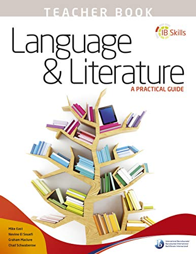 9781910160039: IB Skills: Language and Literature - A Practical Guide Teacher's
