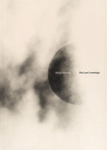 The Last Cosmology: Kawada, Kikuji
