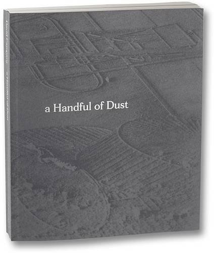 9781910164389: A handful of dust