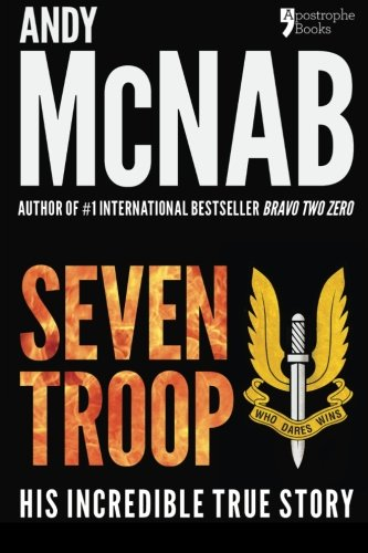 9781910167311: Seven Troop: The incredible true SAS story