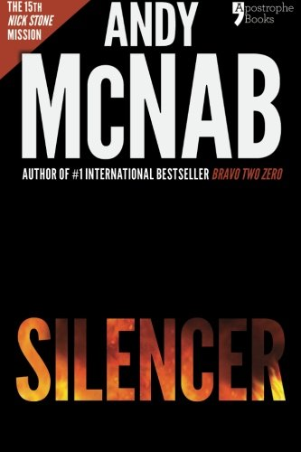 9781910167342: Silencer: Andy McNab's best-selling series of Nick Stone thrillers - now available in the US, with bonus material