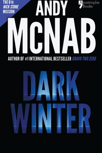 9781910167458: Dark Winter (Nick Stone Book 6): Andy McNab's best-selling series of Nick Stone thrillers - now available in the US
