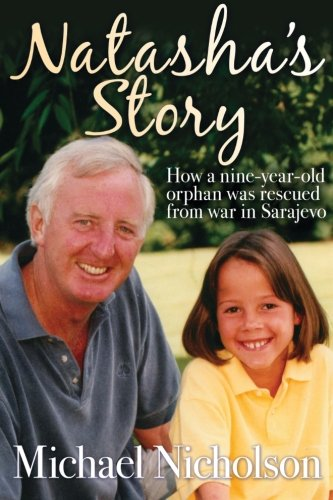 9781910167588: Natasha's Story: How a nine-year old orphan was rescued from war in Sarajevo