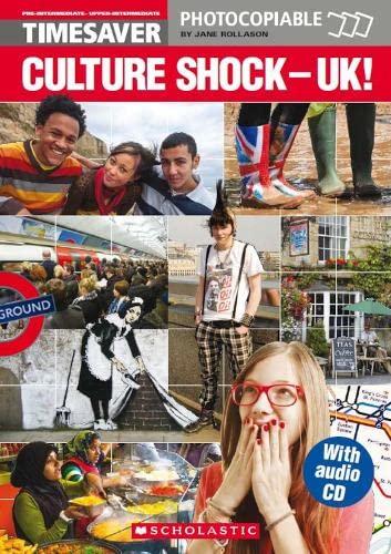 Culture Shock: UK! (English Timesavers): Rollason, Jane