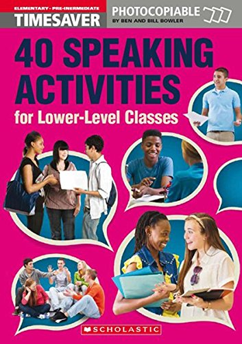 9781910173381: 40 Speaking Activities for Lower-Level Classes (English Timesavers)