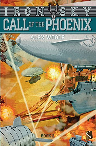 9781910184875: Call of the Phoenix (Iron Sky)