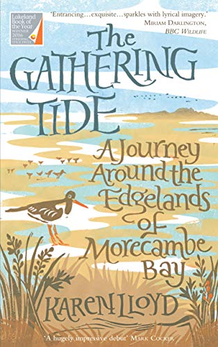 9781910192191: The Gathering Tide: A Journey Around the Edgelands of Morecambe Bay
