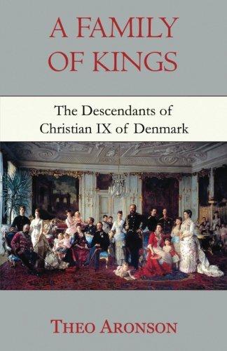 9781910198124: A Family of Kings: The descendants of Christian IX of Denmark