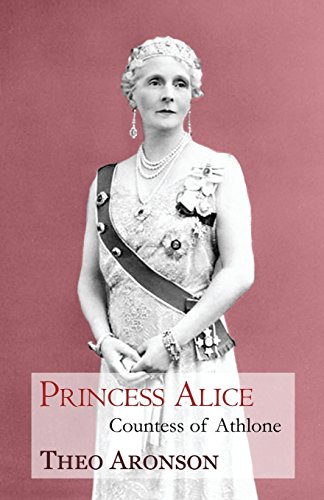 9781910198131: Princess Alice: Countess of Athlone