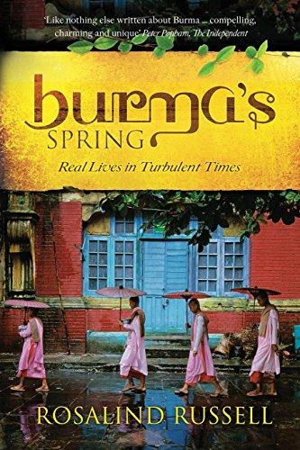 Burma's Spring: Russell, Rosalind