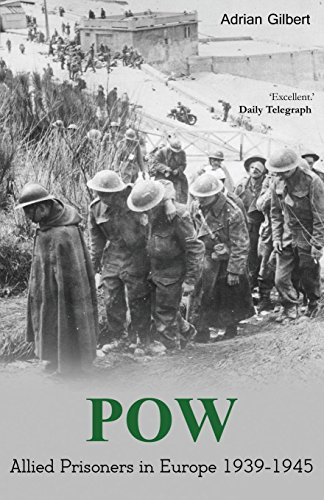 9781910198360: POW: Allied prisoners in Europe 1939-1945