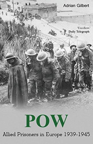 9781910198360: POW: Allied prisoners in Europe 1939-1945