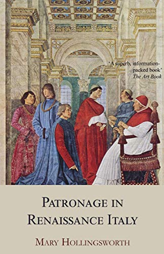 9781910198551: Patronage in Renaissance Italy: From 1400 to the Early Sixteenth Century