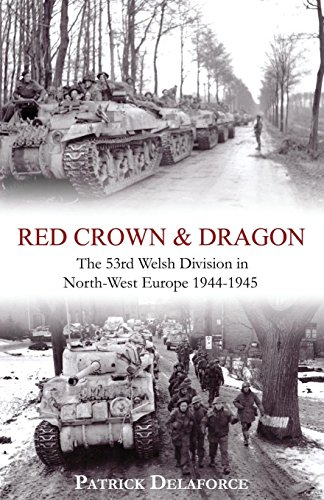 9781910198636: Red Crown & Dragon: 53rd Welsh Division in North-West Europe 1944-1945