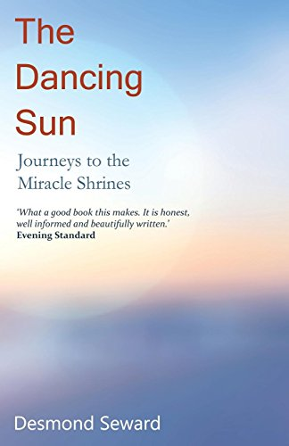9781910198940: The Dancing Sun: Journeys to the Miracle Shrines