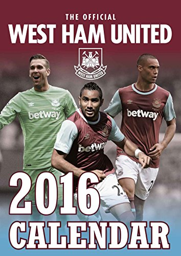 9781910199350: The Official West Ham 2016 A3 Calendar