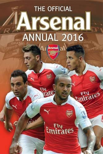 9781910199398: The Official Arsenal Annual 2016