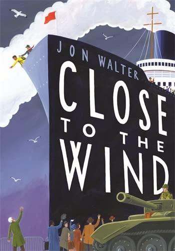 Close to the Wind: Walter, Jon