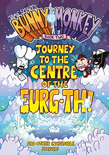 9781910200476: Bunny vs Monkey 2: Journey to the Centre of the Eurg-th (The Phoenix Presents)